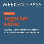 May 1st/2nd, 2021 - Weekend Pass